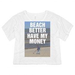 Beach Better Have My...