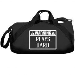 Warning, plays hard!