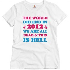 Funny The World Ended In 2012