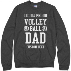 Loud, Proud Volleyball Dad