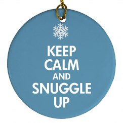 Keep Calm & Snuggle Up