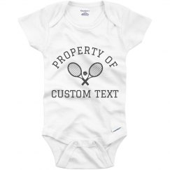 Property Of Custom Tennis Baby