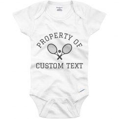 Property Of Custom Tennis Baby