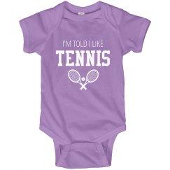 I'm Told I Like Tennis Funny Bodysuit