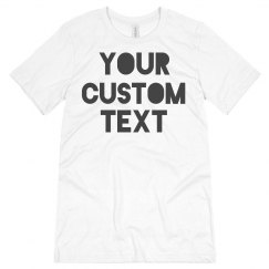 Custom Group Text Tees