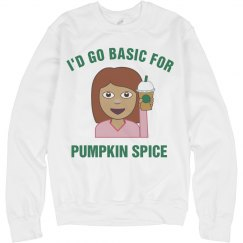 Basic For Pumpkin Spice