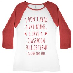 Classroom Full of Valentine's Day Teacher Raglan