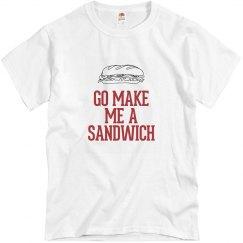 Go make me a sandwich