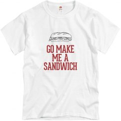 Go make me a sandwich