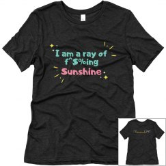 I am a ray of sunshine T-Shirt
