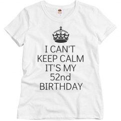 It's my 52nd birthday
