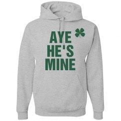 St Pattys Aye He's Mine Hoodies