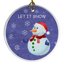 Let It Snow!  Ornament