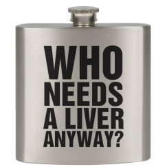 Pssh. Who Needs a Liver?