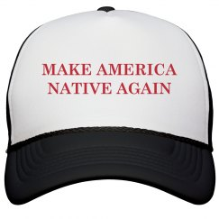 Let's Make America Native Again