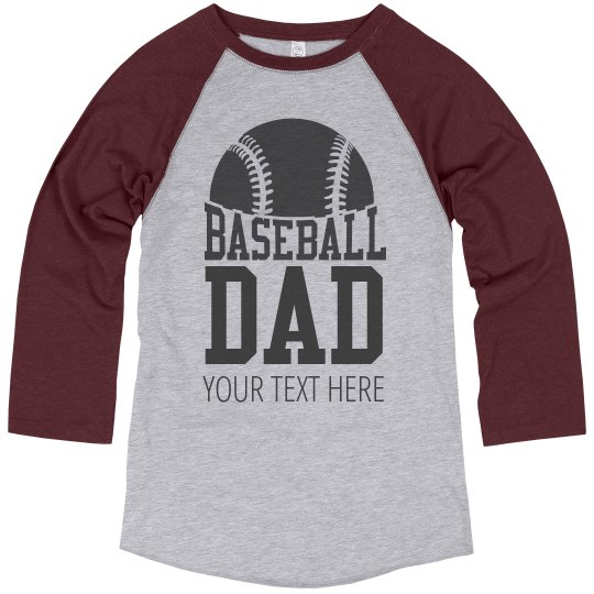 c464574ec Custom Text Baseball Dad Tees
