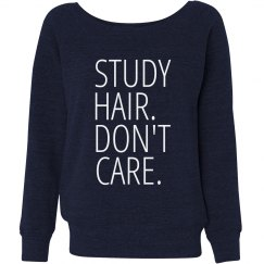Study Hair. Don't Care.