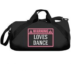 Warning, loves dance!