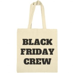 Black Friday Crew Tote