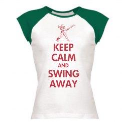 Keep Calm & Swing Away