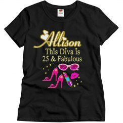 THIS DIVA IS 25 AND FABULOUS PERSONALIZED T SHIRT
