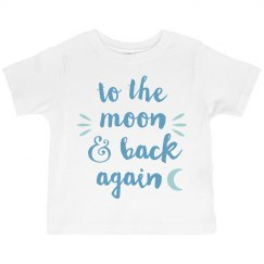 To the Moon & Back Toddler Tee