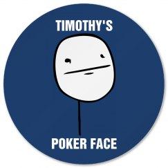Tim's Poker Face