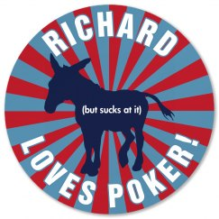 Dick's a Donkey at Poker