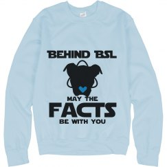 May The Facts Be With You Sweatshirt