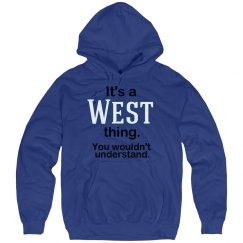 Its a West thing