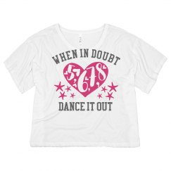 When In Doubt Dance It Out Neon