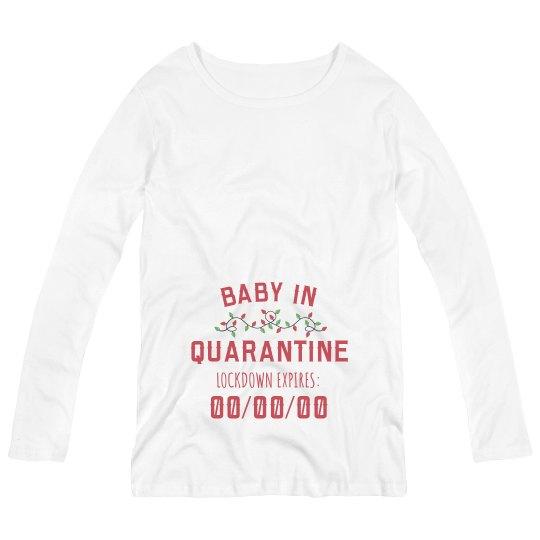Baby In Quarantine Maternity Announcement Tee