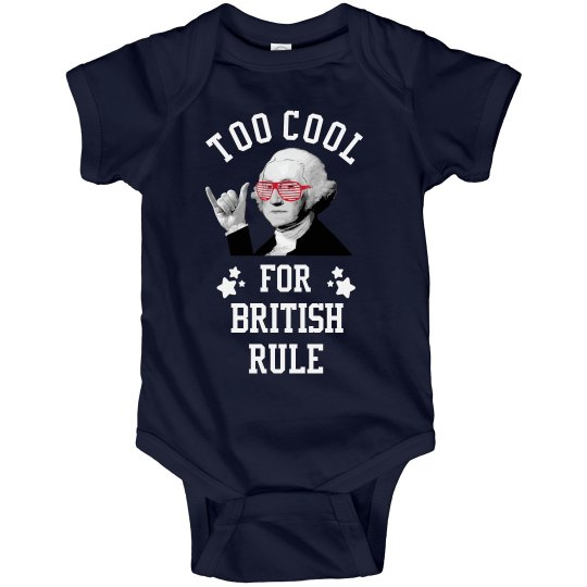 Baby Too Cool For British Rule