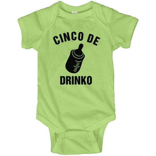 Baby's Cinco de Drinko