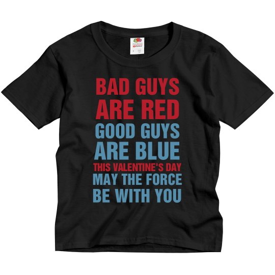 Bad Guys Are Red Good Guys Are Blue
