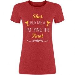 Buy Me a Shot Tshirt