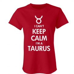 Keep Calm Taurus