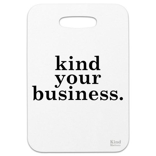 Bag tag kind your business