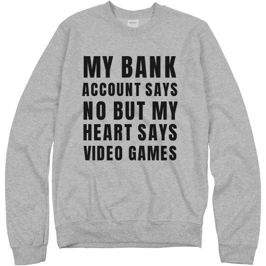 Bank Account Versus Games