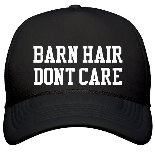 Barn Hair Dont Care