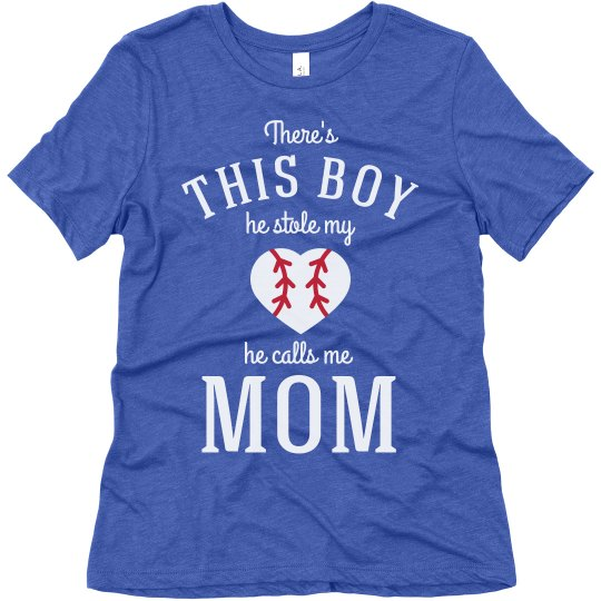 Baseball Mom He Stole My Heart