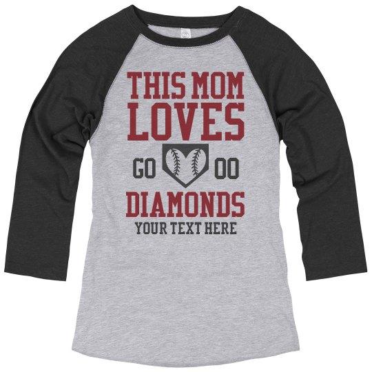 Baseball Moms Loves Diamonds