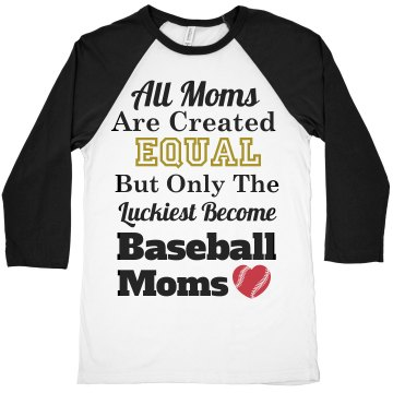 Baseball Moms Luckiest