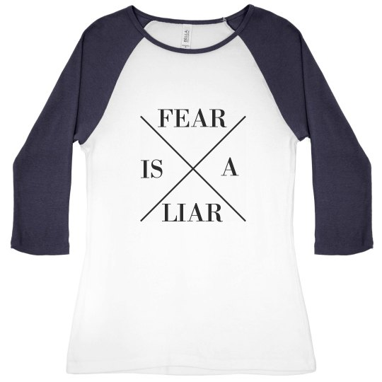 baseball tshirt 3/4 sleeve FEAR IS A LIAR