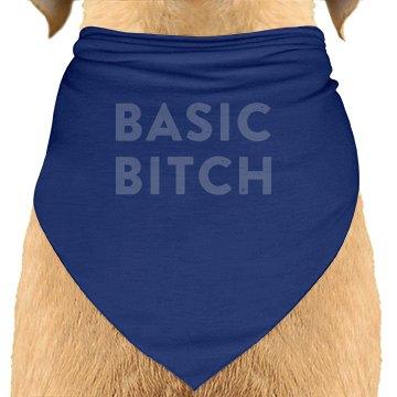 Basic Bitch Dog Scarf