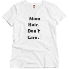 Mom hair tee