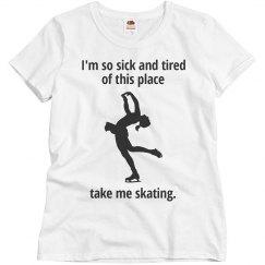 Take me skating