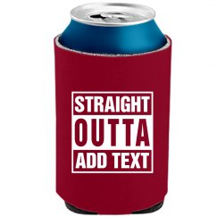 Straight outta Can Kooler