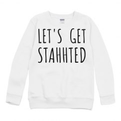 Let's Get Started Sweatshirt: KIDS