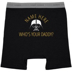 Who's Your Daddy May 4th Underwear